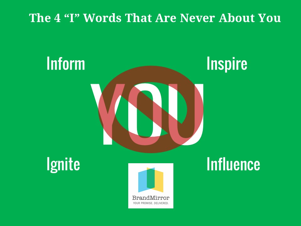 "THE 4 ""I"" WORDS THAT ARE NEVER ABOUT YOU"