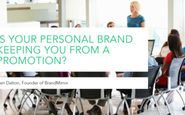 Is Your Personal Brand Keeping You from a Promotion?