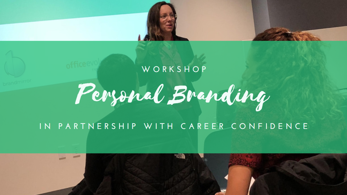 Career Confidence: Crafting Your Personal Brand (April Virtual Session)