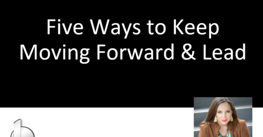 Protected: Five Ways to Keep Moving Forward & Lead
