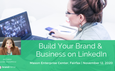 Presentation: Building Your Brand & Business on LinkedIn