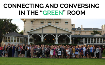 "Connecting and Conversing in the ""Green"" Room"
