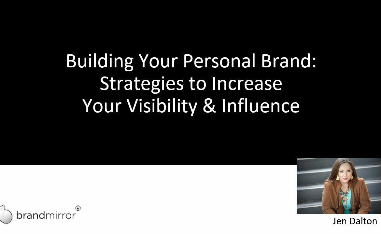 Presentation: February 2021 | Career Confidence, Personal Branding